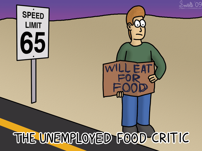 Unemployed Food Critic